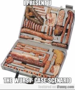 WTF_Bacon_Sorta_Wurst_Case_Senario