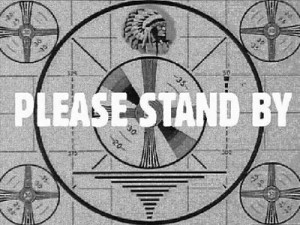 TV_Please_Stand_By