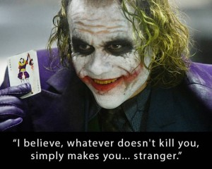 Joker_Whatever_Doesnt_Kill_You