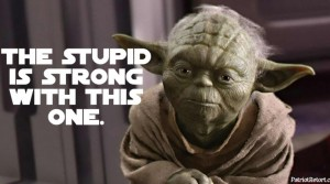 Yoda_The_Stupid_Is_Strong