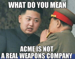 Norks_Acme_Weapons_Not_Real