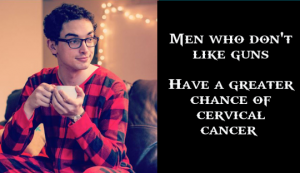 PajamaBoy_Guns_Cervical_Cancer