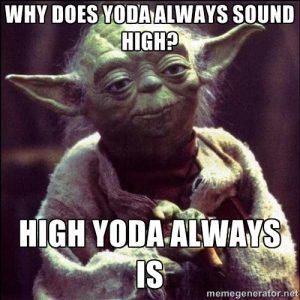 Yoda_High_Yoda_Is