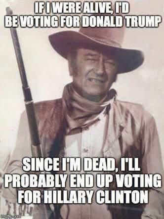 John_Wayne_Voting_For_Hillary