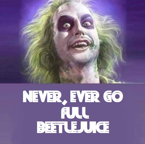 Beetlejuice Archives Thepubliceditor Com
